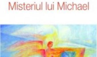Pret Misteriul Lui Michael – Sergej O. Prokofieff pdf