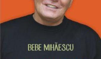 Pret A face dragoste aproape perfect – Bebe Mihaescu pdf