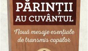 Download Parintii au cuvantul. Noua mesaje esentiale de transmis copiilor – Jim Taylor PDF Online