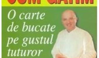 Cartea Ce Gatim, Cum Gatim – Henry-Paul Pellaprat (download, pret, reducere)