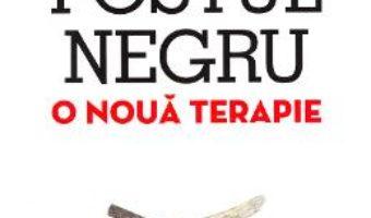 Postul negru, o noua terapie – Thierry de Lestrade PDF (download, pret, reducere)