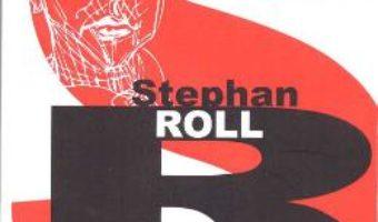 Ospatul de aur – Stephen Roll PDF (download, pret, reducere)