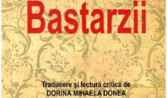 Bastarzii – Guy De Maupassant PDF (download, pret, reducere)