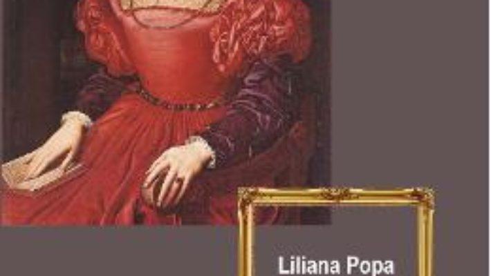 Pret Portretul in oglinda – Liliana Popa pdf