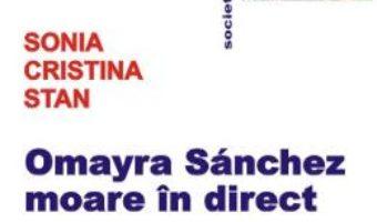 Pret Omayra Sanchez Moare In Direct – Sonia Cristina Stan pdf