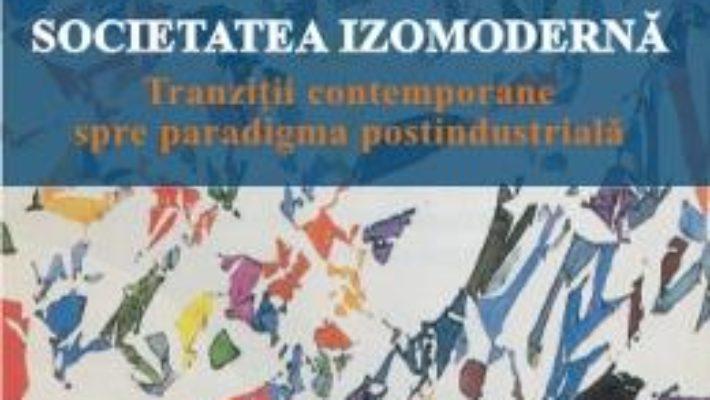 Pret Societatea Izomoderna – Emil E. Suciu pdf