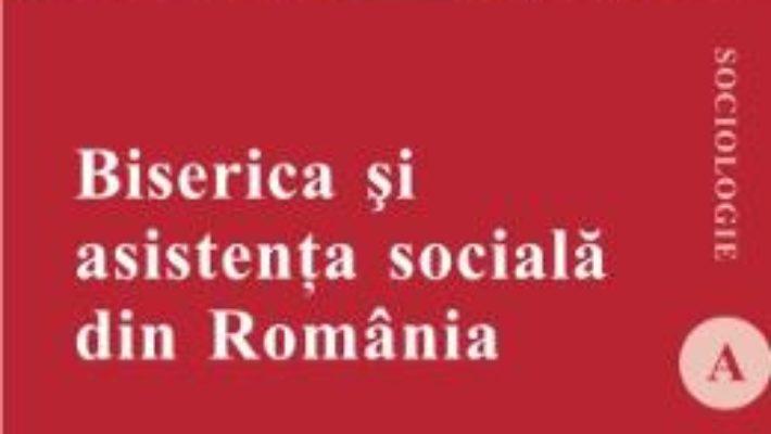 Pret Biserica Si Asistenta Sociala Din Romania – Ion Petrica pdf