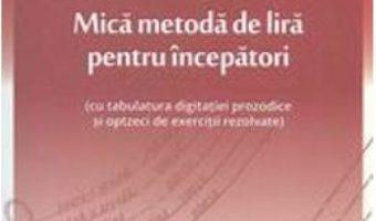 Pret Mica metoda de lira pentru incepatori – Mihai Dinu pdf