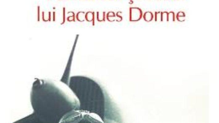 Pret Pamantul si cerul lui Jacques Dorme – Andrei Makine pdf