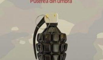 Pret Secretele Armatei. Puterea Din Umbra – Radu Tudor pdf