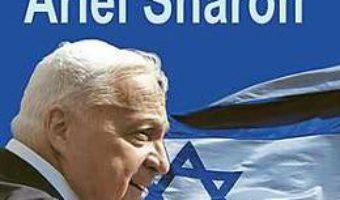 Cartea Testamentul Lui Ariel Sharon – Michel Gurfinkiel (download, pret, reducere)