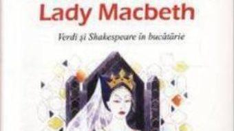 Cartea Retele Celebrei Lady Macbeth – Francesco Attardi Anselmo pdf
