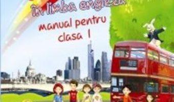 Cartea Comunicare in limba engleza clasa 1 partea I + partea II – Cristina Johnson (download, pret, reducere)