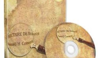 Cartea Audiobook. Hectare de diamante – Russell H. Conwell (download, pret, reducere)