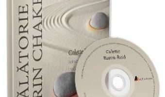 Cartea Audiobook. Calatorie prin chakre – Colette Baron-Reid (download, pret, reducere)