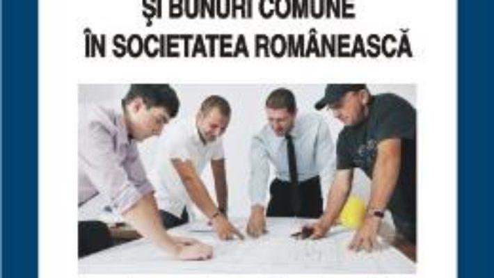 Pret Actiune Colectiva Si Bunuri Comune In Societatea Romaneasca – Adrian Miroiu pdf