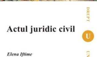 Pret Actul Juridic Civil – Elena Iftimie pdf