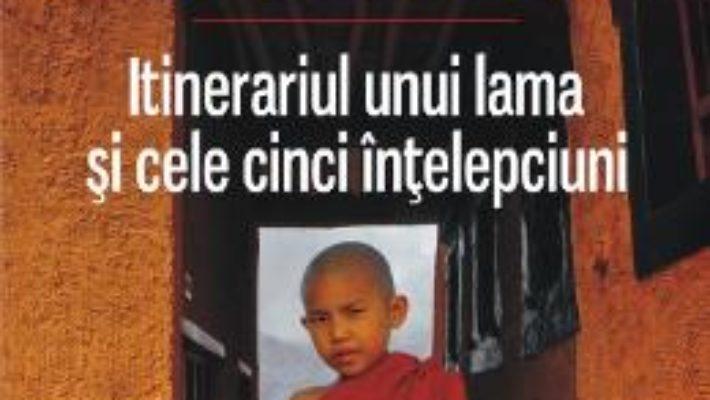 Cartea Itinerariul Unui Lama Si Cele Cinci Intelepciuni -Alexandra David-Neel (download, pret, reducere)