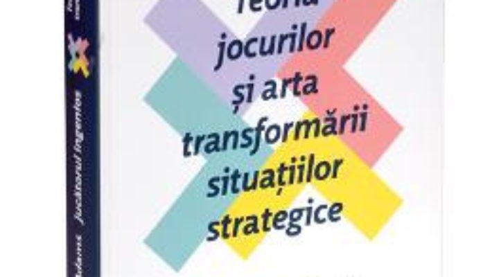 Pret Jucatorul ingenios. Teoria jocurilor si arta transformarii situatiilor strategice – David Mcadams pdf