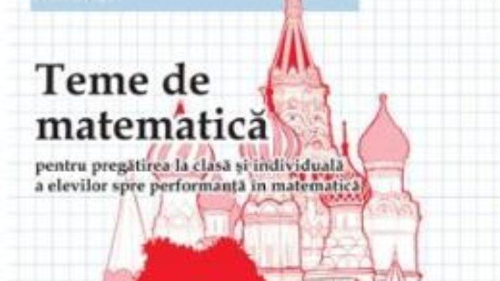Cartea Teme de matematica clasa 6 sem 2 – Petrus Alexandrescu pdf