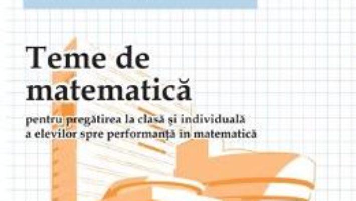 Cartea Teme De Matematica Cls 8 Sem 2 – Petrus Alexandrescu pdf
