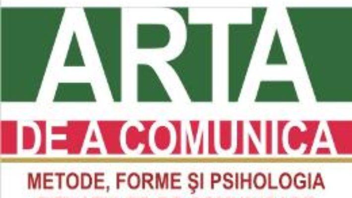 Cartea Arta De A Comunica Ed.2015 – Alex Mucchielli pdf