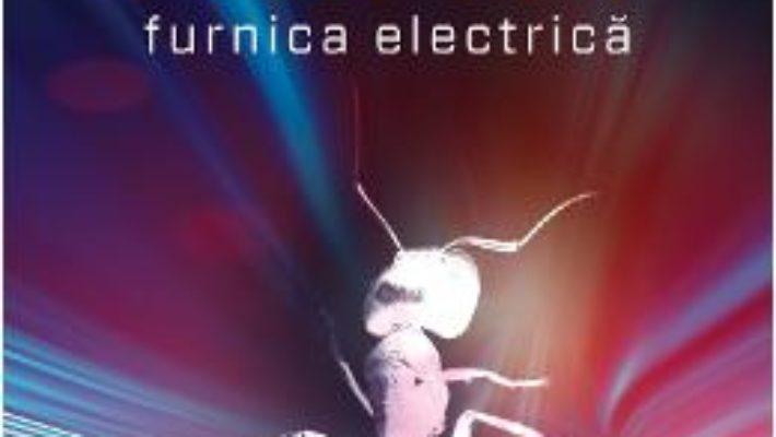 Cartea Furnica Electrica Ed.2015 – Philip K. Dick (necartonat) pdf