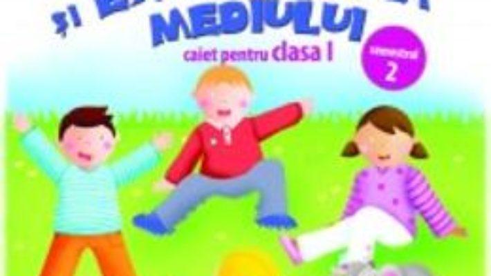 Cartea Matematica Si Explorarea Mediului Cls 1 Caiet Sem 2 – MihaelA-Ada Radu, Anina Badescu pdf