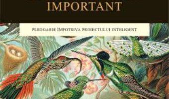 Cartea De Ce E Darwin Important – Michael Shermer pdf