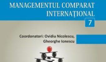 Cartea Minidictionar De Management 7: Managementul Comparat International – Ovidiu Nicolescu pdf