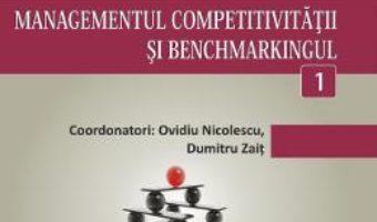 Cartea Minidictionar De Management 1: Managementul Competitivitatii Si Benchmarkingul – Ovidiu Nicolescu (download, pret, reducere)