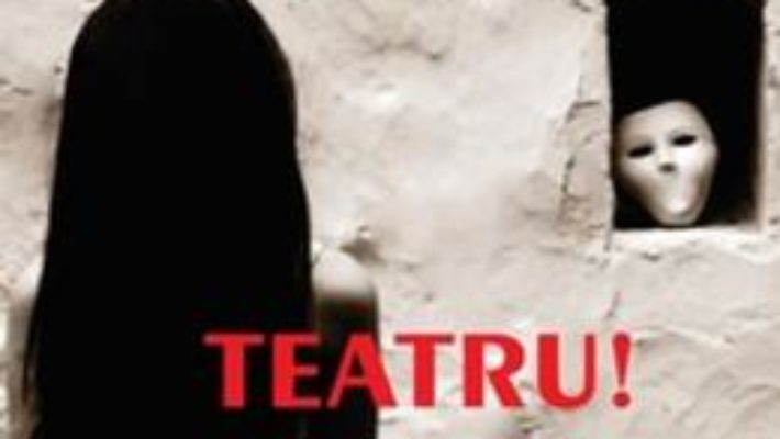 Cartea Teatru! 9 Piese noi – Sorin Oros pdf