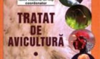 Cartea Tratat De Avicultura Vol.1 – Ioan VacarU-Opris (download, pret, reducere)
