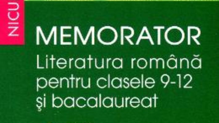 Cartea Memorator literatura romana clasa 9-12 si bacalaureat: Proza – Alina Ene pdf
