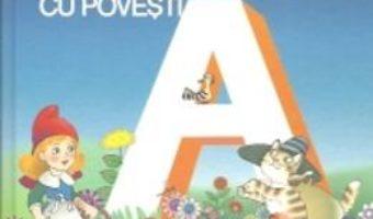 Cartea Alfabetul cu povesti – Lica Sainciuc (download, pret, reducere)