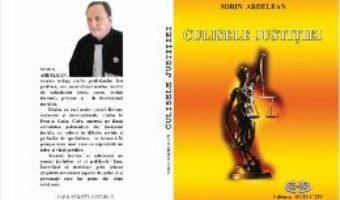 Cartea Culisele Justitiei – Sorin Ardelean pdf