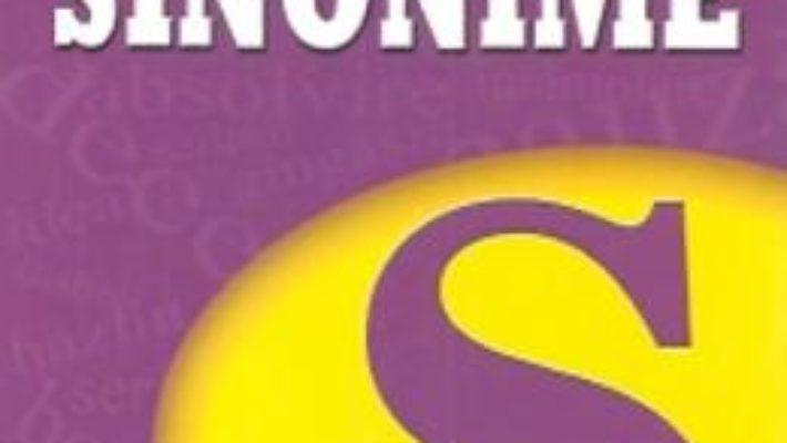 Cartea Dictionar De Sinonime – Lucica Buzenchi, Simona Elena Holubeanu pdf