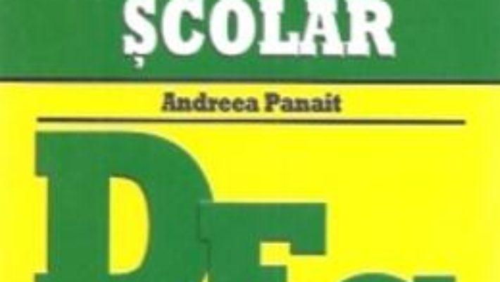 Cartea Dictionar Explicativ Scolar – Andreea Panait pdf