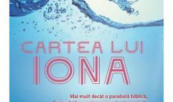 Cartea Cartea Lui Iona – Joshua Max Feldman pdf