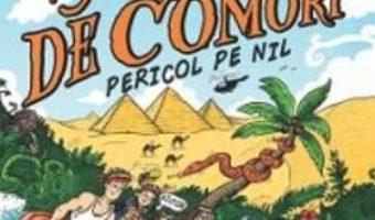 Cartea Vanatorii de comori. Vol. 2: Pericol pe Nil – James Patterson, Chris Grabenstein pdf