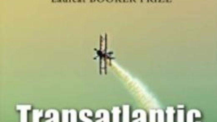 Cartea Transatlantic – Colum Mccann pdf