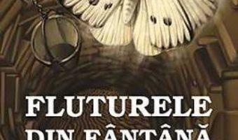 Cartea Fluturele Din Fantana – Adrian Munteanu (download, pret, reducere)