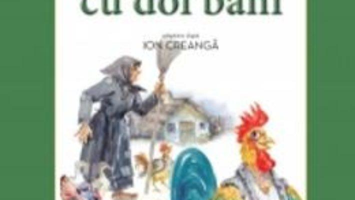 Cartea Punguta cu doi bani – Ion Creanga (carte Gigant) pdf