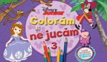 Cartea Disney Junior – Coloram si ne jucam 3. Planse de colorat cu activitati distractive pdf