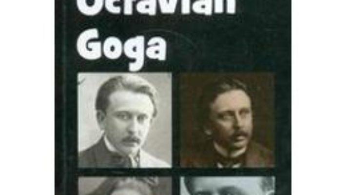 Cartea Octavian Goga Din Istoria Literaturii Romane De La Origini Pana In Prezent – G. Calinescu pdf