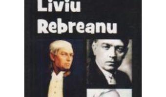 Download  Liviu Rebreanu Din Istoria Literaturii Romane De La Origini Pana In Prezent – G. Calinescu PDF Online