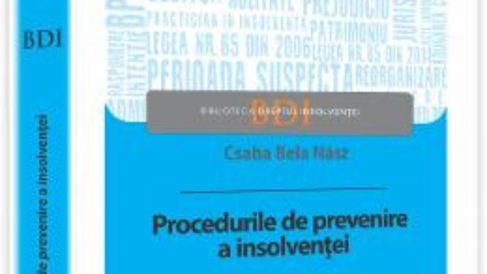 Cartea Procedurile De Prevenire A Insolventei – Csaba Bela Nasz pdf