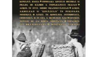 Cartea Aurul Negru La Romani pdf