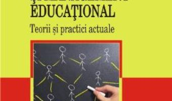 Cartea Leadership si management educational – Tony Bush pdf