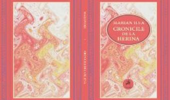 Cartea Cronicile de la Herina – Marian Ilea pdf